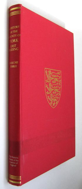 A HISTORY OF THE COUNTY OF YORK, EAST RIDING, VOLUME III (Victoria County History),, Allison, K J (ed)