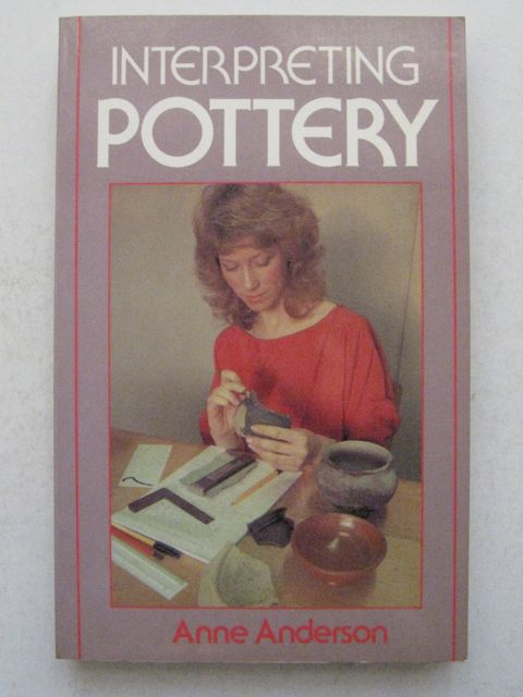 Interpreting Pottery :, Anderson, Anne ;