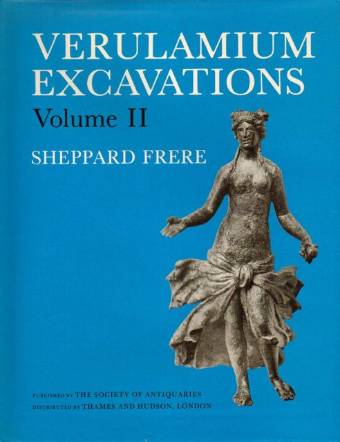 VERULAMIUM EXCAVATIONS, Volume II (Reports of the Research Committee of the Society of Antiquaries of London No. XLI) :, Frere, Sheppard ;