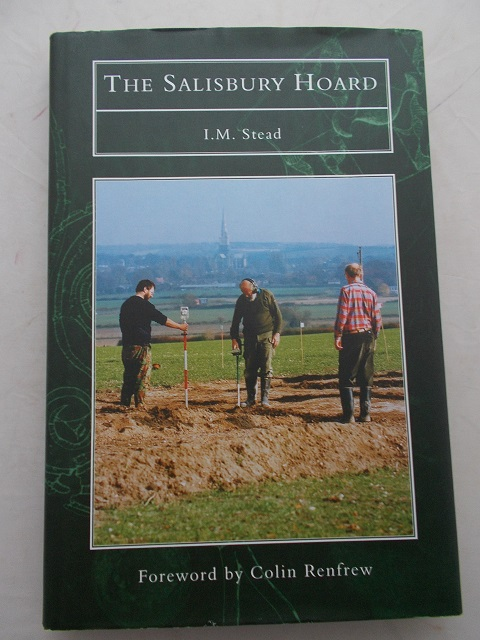 The Salisbury Hoard :, Stead, I. M. ;