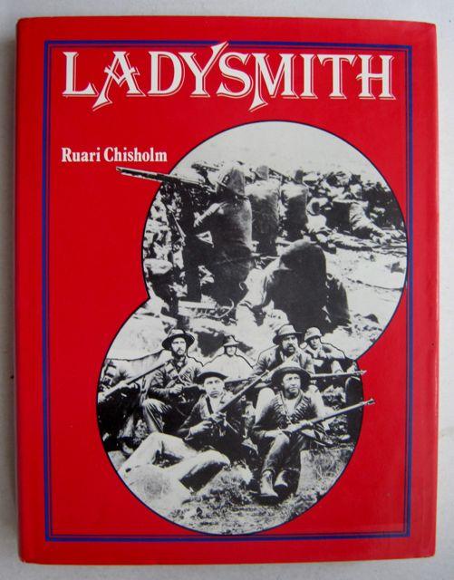 Ladysmith :, Chisholm, Ruari ;