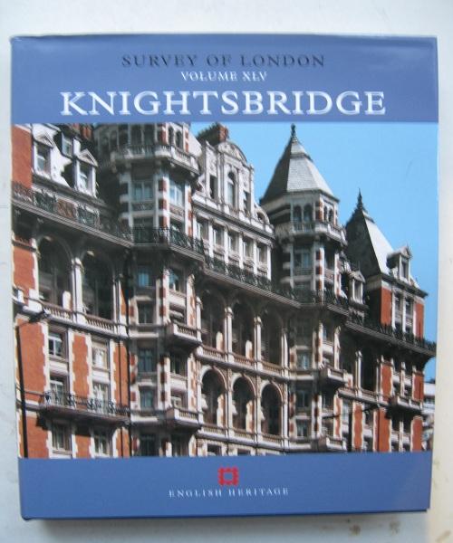 Survey of London, Volume XLV :Knightsbridge, Greenacombe, John ;(ed)