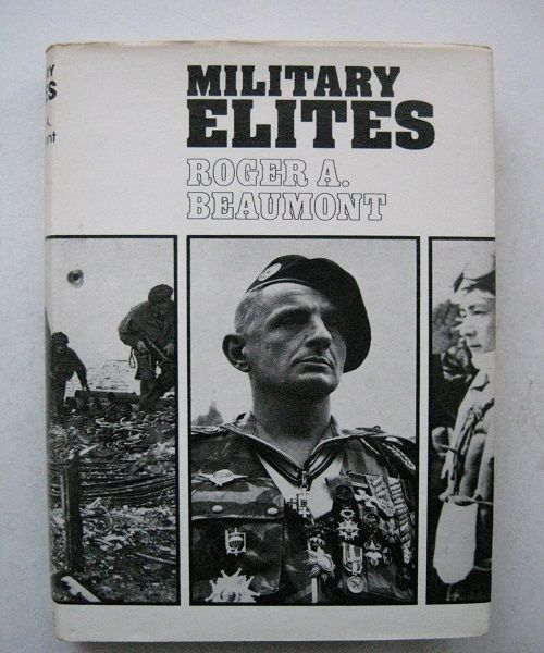 Military Elites :, Beaumont, Roger A. ;