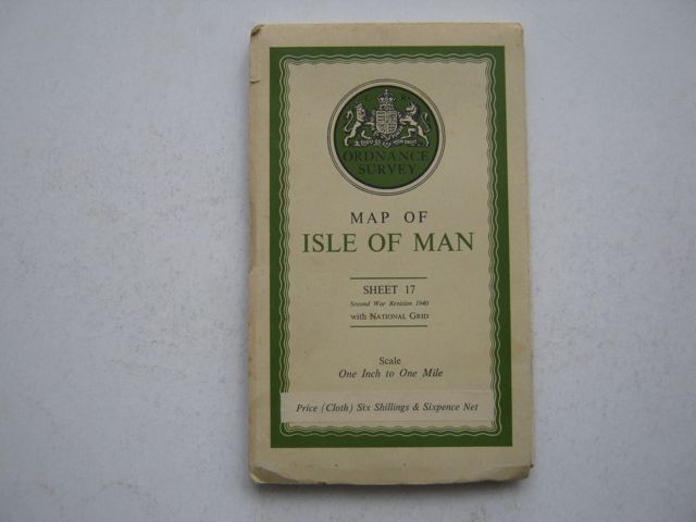 Map of Isle of Man, :Ordnance Survey, Sheet 17, Second War Revision 1940 with National Grid, One Inch to One Mile, Anon ;