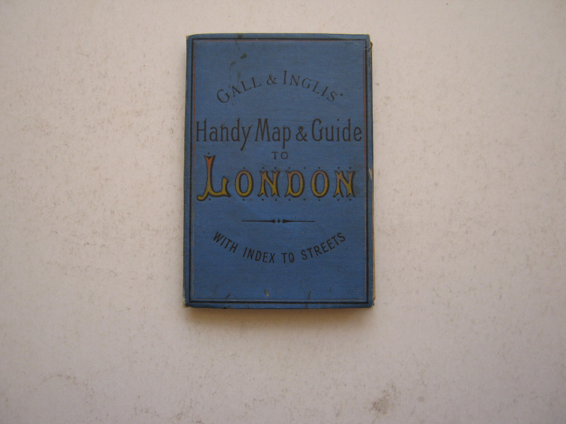 Cruchley's Handy Map of London, :With Index to Streets, 3 3/4 Inches to One Mile, Anon ;