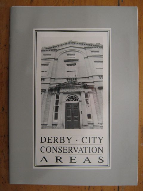 Derby: City Conservation Areas, Department of Development Services, Derby City Council