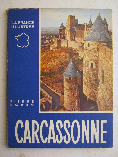 Carcassonne  :(La France Illustrée), Embry, Pierre ;