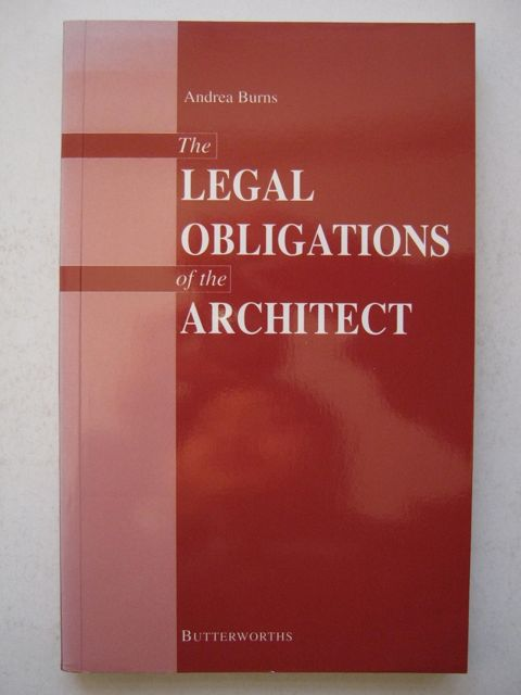 The Legal Obligations of the Architect, Burns A