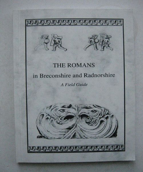 Romans in Breconshire and Radnorshire, A Field Guide, Anonymous