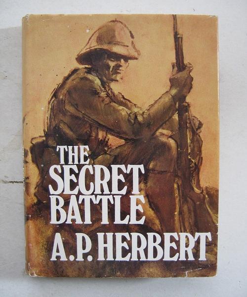 The Secret Battle :, Herbert A P ;