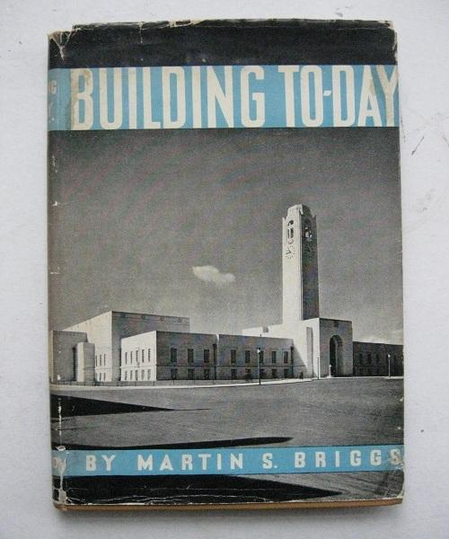 Building To-Day (The Pageant of Progress), Briggs M S