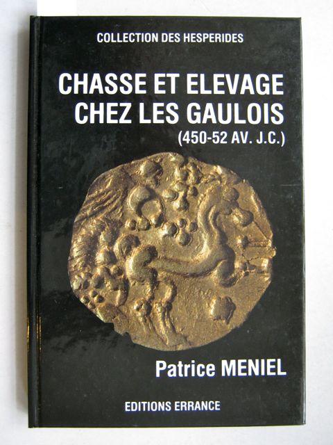 Chasse e Elevage Chez les Gaulois :(450 - 52 AV. J.C.)