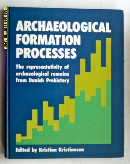 ARCHAEOLOGICAL FORMATION PROCESSES: :The representativity of archaeological remains from Danish Prehistory,