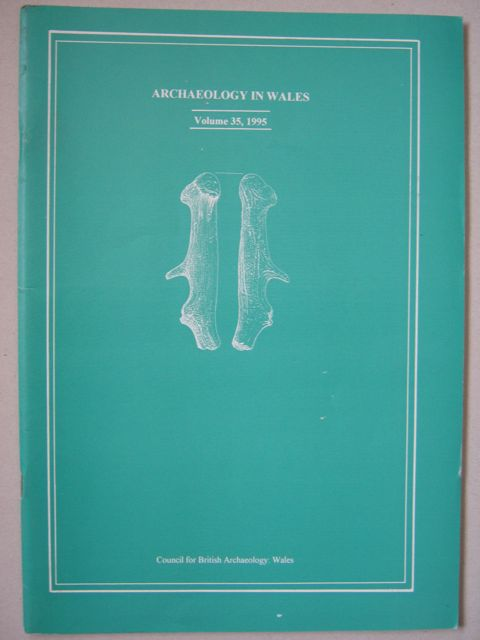 Archaeology in Wales :Volume 35, 1995, Various ;