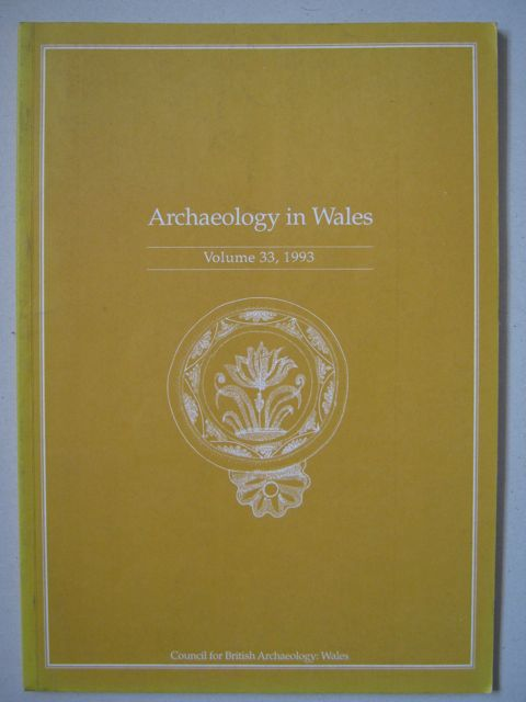 Archaeology in Wales :Volume 33, 1993, Various ;