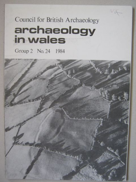 Archaeology in Wales :Volume 24, 1984, Various ;