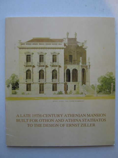 A Late 19th-Century Athenian Mansion Built for Othon and Athina Stathatos to the Design of Ernst Ziller :The New Wing of the Museum of Cycladic Art, Calligas P M