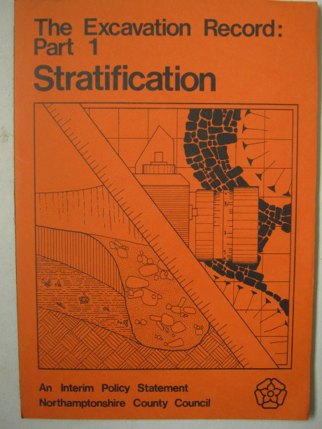 The Excavation Record: Part 1 Stratification :An interim policy statement, Boddington A