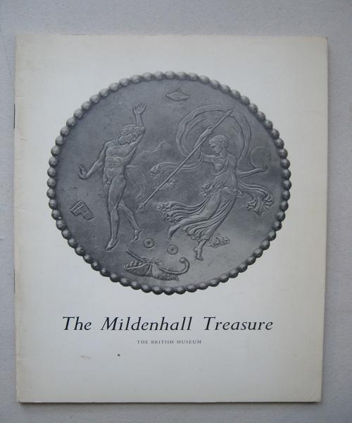 The Mildenhall Treasure :A Handbook, Brailsford J W