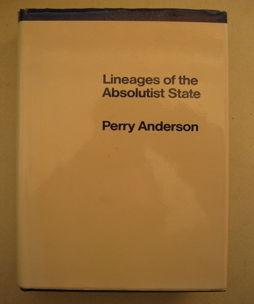 Lineages of the Absolutist State :, Anderson, Perry ;