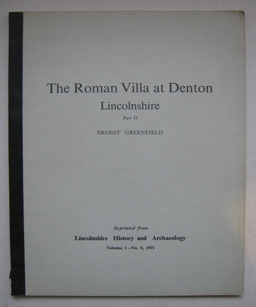 The Roman Villa at Denton Lincolnshire :Part II. The Bath-House and Well, Greenfield E