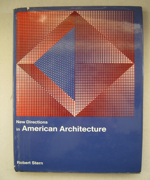 New Directions in American Architecture :, Stern, Robert A. M. ;