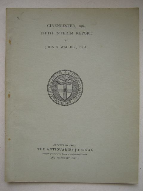 Cirencester 1964 :fifth interim report, reprinted from the Antiquaries Journal Vol XLV 1965, Wacher J S