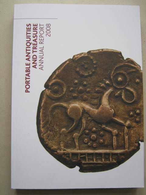 Portable Antiquities and Treasure Annual Report 2008 :, British Museum ;