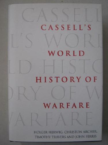 World History of Warfare :, Herwig, Holger ;(et al)