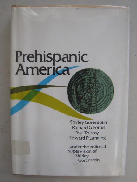 Prehispanic America :, Gorenstein S (et al) ;