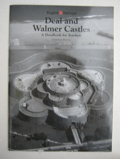 Deal and Walmer Castles :A Handbook for Teachers