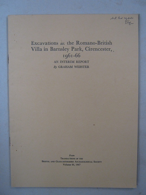 Excavations at the Romano-British Villa in Barnsley Park, Cirencester, 1961-66 :An Interim Report, Webster G