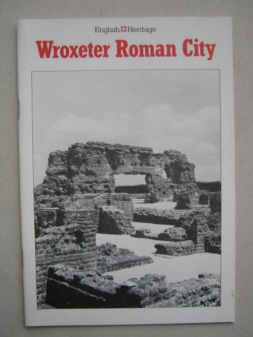 Wroxeter Roman City, Shropshire :, Webster G & Barker P