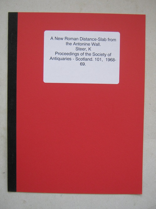 A New Roman Distance-Slab from the Antonine Wall :, Steer K A & Cormack E A
