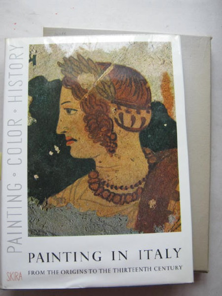 Painting in Italy: from the origins to the thirteenth century :critical studies, Maiuri A and Venturi L