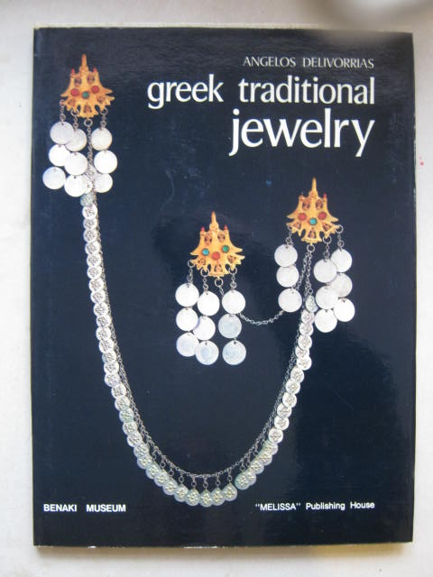 Greek Traditional Jewelry :, Delivorrias A ;