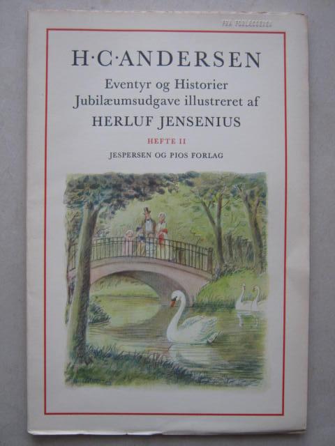 Eventyr og Historier  :Jubilaeumsudgave illustreret af Herluf Jensenius, Hefte II, Andersen H C