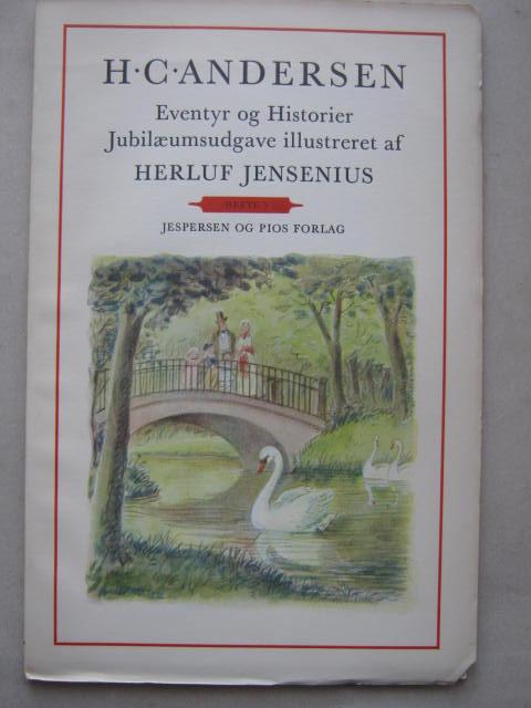 Eventyr og Historier  :Jubilaeumsudgave illustreret af Herluf Jensenius, Hefte V, Andersen H C