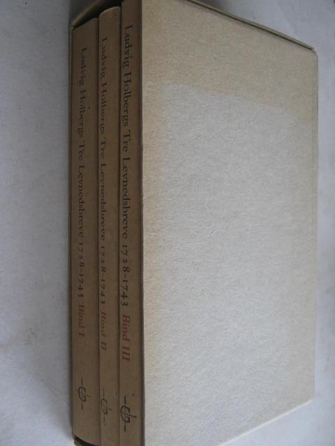 Ludwig Holbergs tre Levnedsbreve 1728-1743 :Bind I: Forste Brev 1728-1737, Bind II: Andet og Tredje Brev 1737-1743, Bind III: Oplysninger og Registre, Kragelund A
