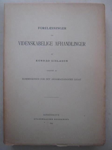Forelaesninger og Videnskabelige Afhandlinger :Efterladte Skrifter, Vol. II, Gislason K ;