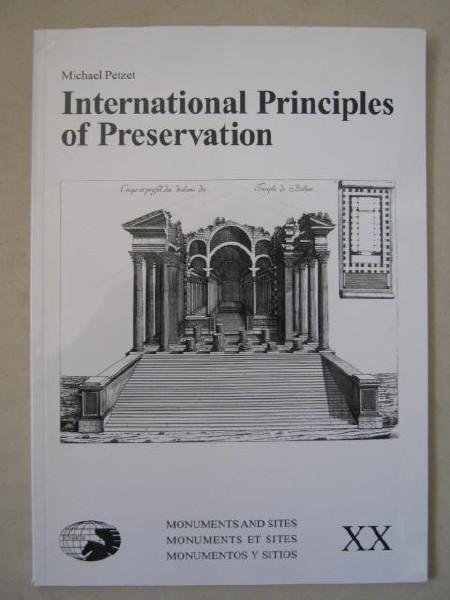 International Principles of Preservation :, Petzet, Michael ;