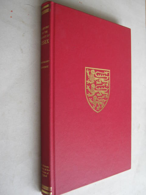 A HISTORY OF THE COUNTY OF ESSEX, BIBLIOGRAPHY SUPPLEMENT (Victoria County History) :, Powell W R (ed)