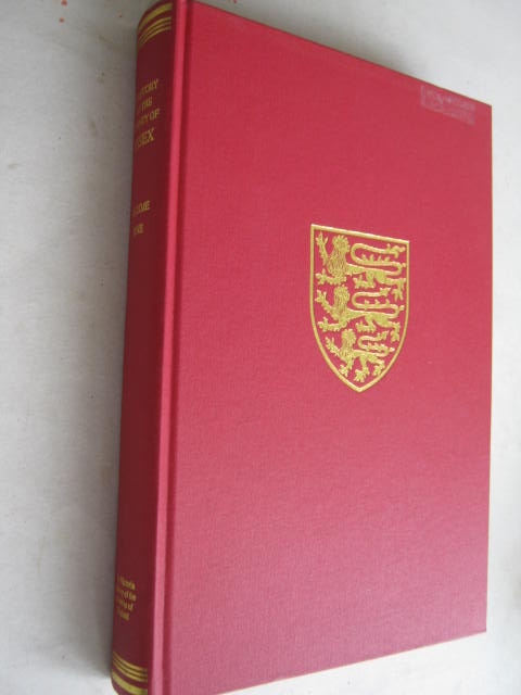 A HISTORY OF THE COUNTY OF ESSEX, VOLUME IX: The Borough of Colchester (Victoria County History) :, Cooper J (ed)