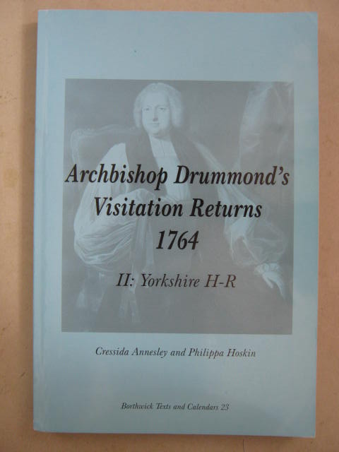 Archbishop Drummond's Visitation Returns 1764 :II: Yorkshire H-R, Annesley, Cressida ;Hoskin, Philippa