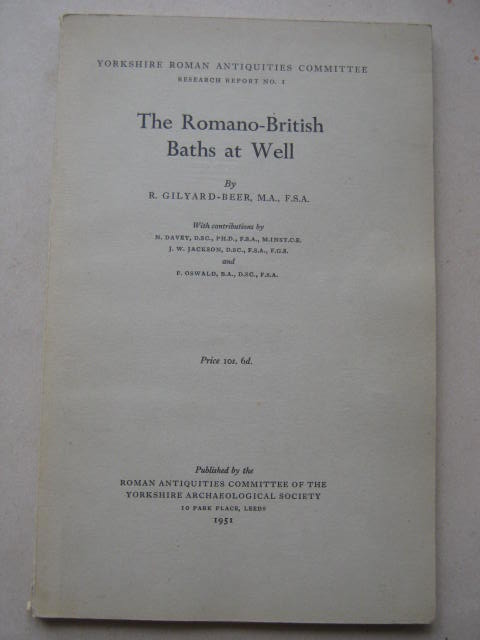 The Romano-British Baths at Well :, Gilyard-Beer, R. ;