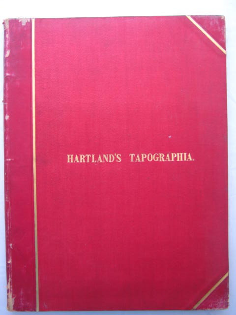 Tapographia :or, a collection of tombs of royal and distinguished families, colected during a tour of Europe in the years 1854 and 1855, Hartland, Frederick D ;