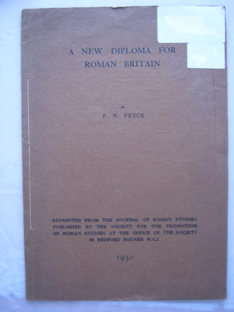 A New Diploma for Roman Britain :, Pryce, F. N. ;