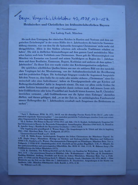 Heidnisches und Christliches im fruhmittelalterlichen Bayern :, Pauli, Ludwig ;