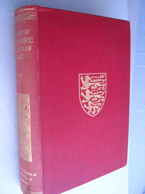 The Victoria History of the Counties of England :Hampshire and the Isle of Wight, Volume I, Doubleday, H. Arthur ;(ed)