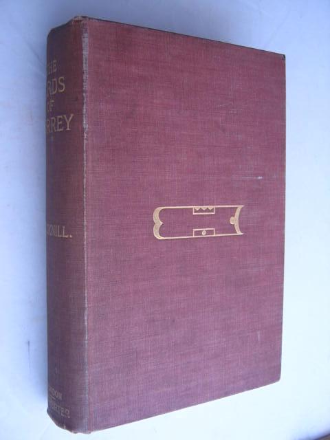 The Birds of Surrey :, Bucknill, John A. ;